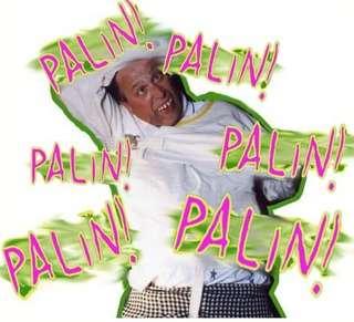 Palin! Palin! Palin!